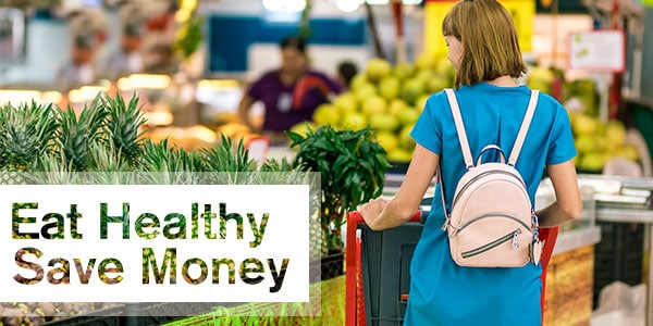 How to shop for grocery items and eat healthy on a budget