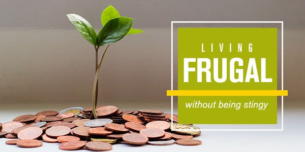 Stop being selfish and cheap and practice a frugal debt free life