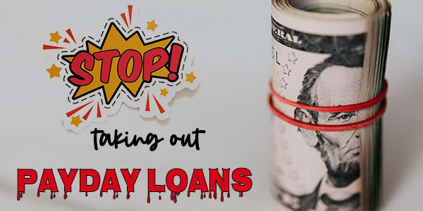 Payday loans - Why you should not take out one