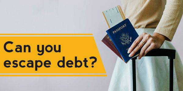 Can you escape debts by changing countries and states?